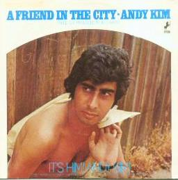 Andy Kim - A Friend in the City